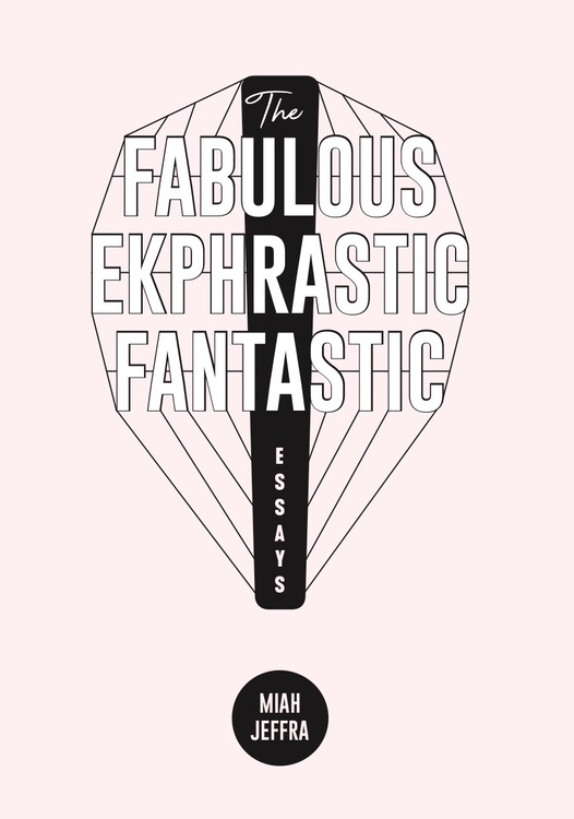 The Fabulous Ekphrastic Fantastic!